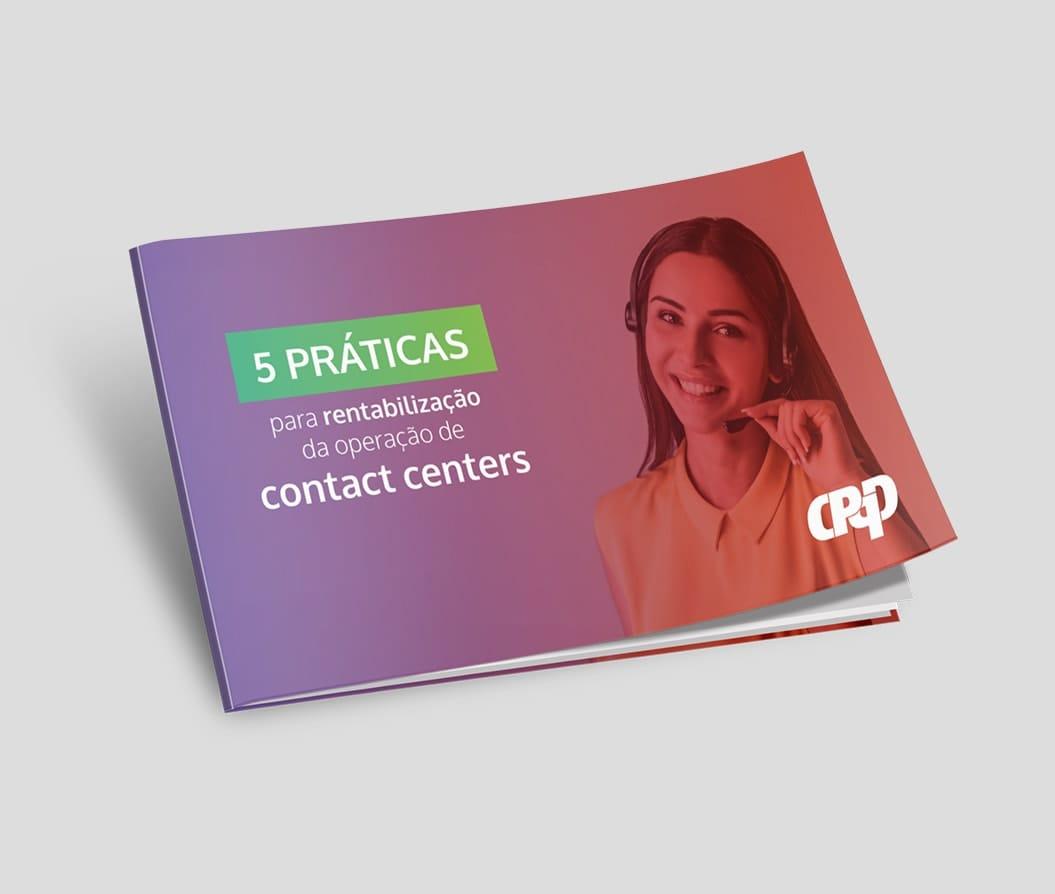 Mockup do E-book: 5 práticas para rentabilização da operação de contact centers